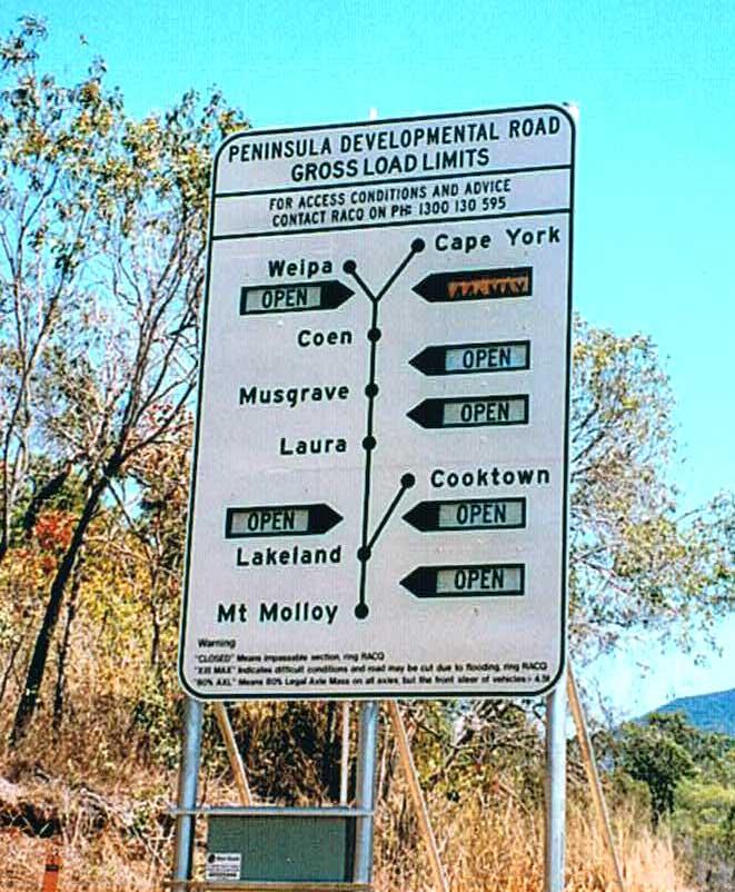 Vejskilt mod Cape York, der viser om vejene er åbne eller ej